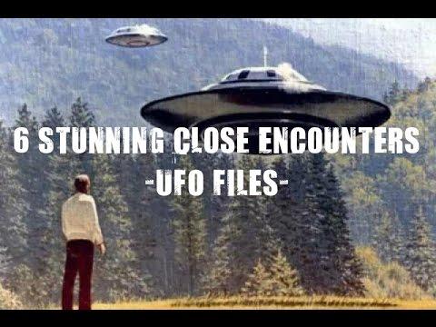 6 Stunning Close Encounters - UFO Files