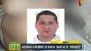 "Rímac:  asesinan a miembro de banda ""Los Marcas de Piñonate"""