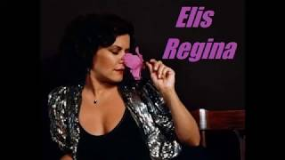 Elis Regina -  Ilusão À Toa