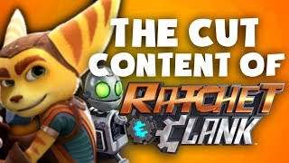 The Cut Content Of: Ratchet and Clank - TCCO
