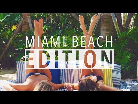 Miami Beach EDITION // Hotel Vibes