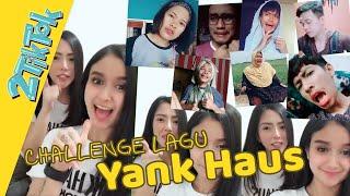 Cover images Challenge lagu Yank Haus 2TikTok di TikTok