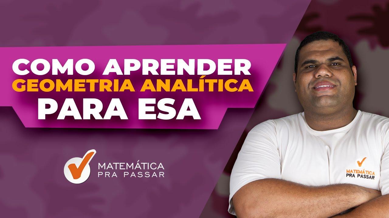 Como Aprender Geometria Analítica para ESA.