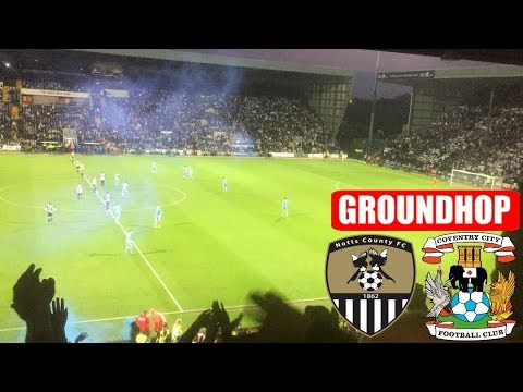 Groundhop Notts County VS Coventry City Play Off Semi Final 2nd Leg