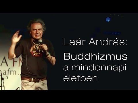 Laár András: Buddhizmus a mindennapi életben