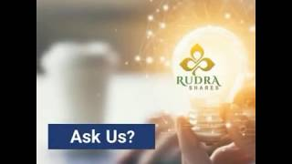 Rudra Shares always there for you in all your financial decision.