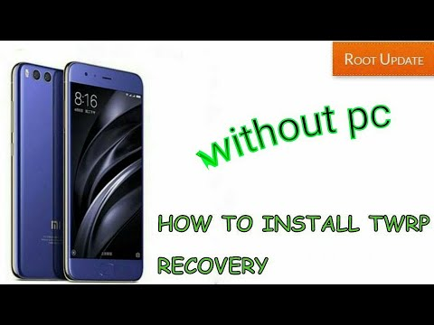 Install TWRP without PC and without unlocking bootloader