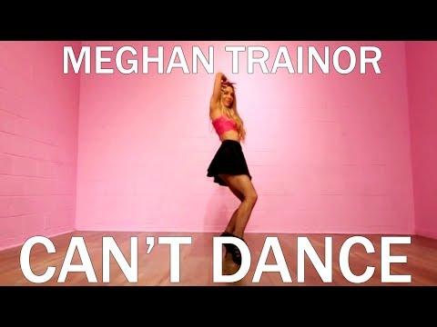 "Meghan Trainor - ""Can't Dance"" (Dance  Routine/Tutorial)   Mandy Jiroux"