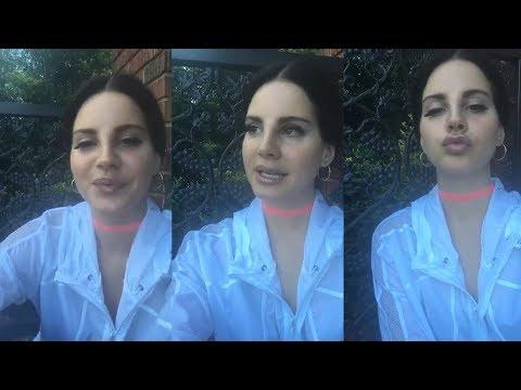 Lana Del Rey | Instagram Live Stream | 27 July 2017