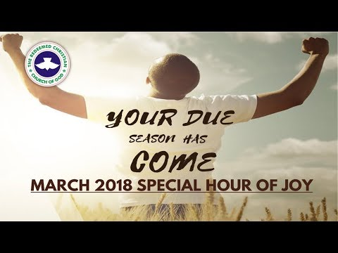 RCCG DUBAI March 2018 SPECIAL HOUR OF JOY