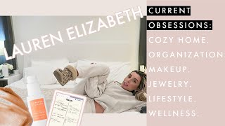 Current Obsessions aka Things You MUST have...   VLOG Lauren Elizabeth