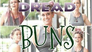 Dreadlock Styles - Dread Buns