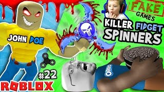 KILLER FIDGET SPINNERS ROBLOX John Doe Fidget Toe Oreos Surfin Bros FGTEEV FAKE ROBLOX GAMES 22