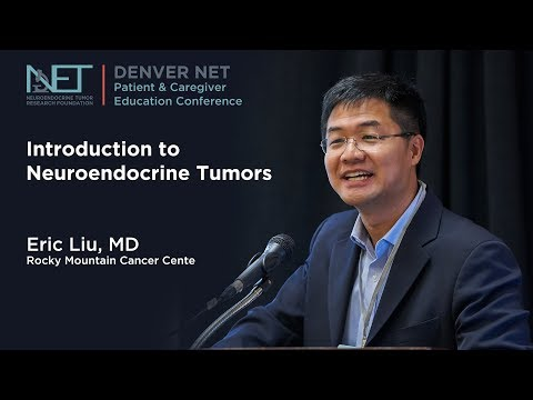 Introduction to Neuroendocrine Tumors,  Eric Liu MD,  Rocky Mountain Cancer Center