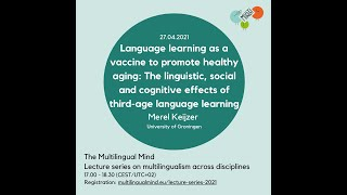 Keijzer: Language learning as a vaccine to promote healthy aging