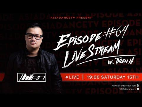 ASIADANCETV - EPISODE 64 - DJ Thien Hi'