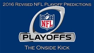 2016 Revised NFL Playoff Predictions