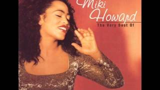 Miki Howard - Until You Come Back to Me (That