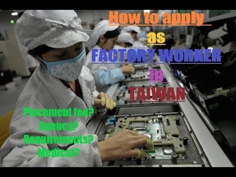 How to apply in Taiwan as Factory Worker?/placement fee?+tips