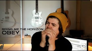 Bring Me The Horizon - Obey | Vocal Cover by Rafael Andronic