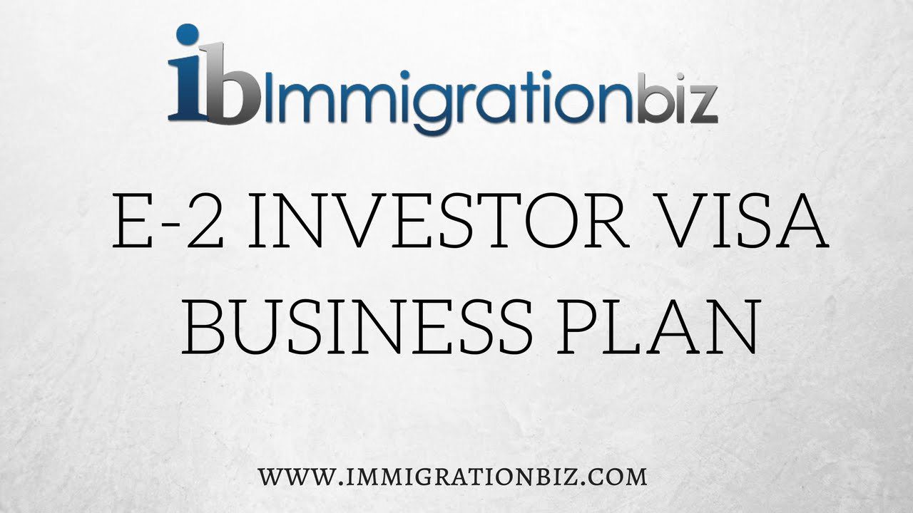 E2 Investor Visa Business Plan - YouTube