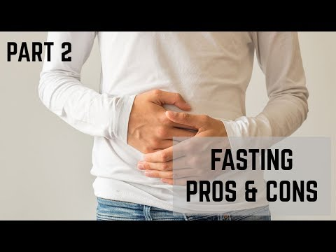 Pros and Cons to Intermittent Fasting | Who Should and Shouldn't Fast? Part 2
