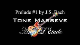 """Tone Massive plays J S Bach's """"Prelude #1"""""""