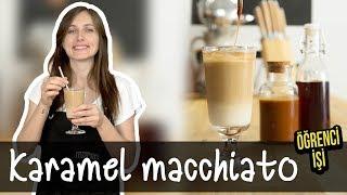 Öğrenci İşi: Karamel Macchiato nasıl yapılır?