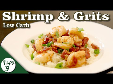 New Orleans Shrimp and Grits – Cauliflower Grits – Low Carb Keto Recipes