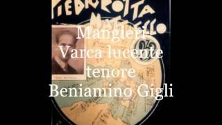 Varca lucente (Mangieri)  tenore Beniamino Gigli