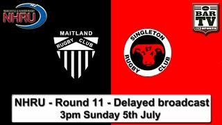 2015 NHRU - Round 11 Delayed broadcast - Maitland v Singleton