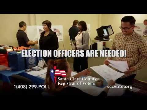 """Election Officers Needed"" Santa Clara County Registrar Of Voters"