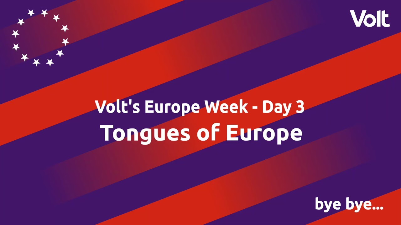 YouTube: Volt's Europe Week: Tongues of Europe