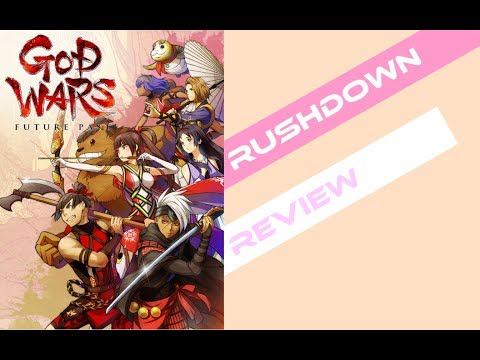 Rushdown Review: God Wars Future Past