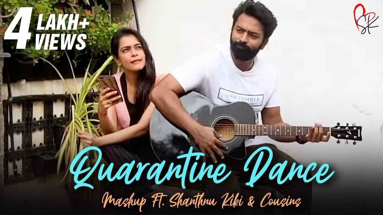 Quarantine Dance Mashup ft. #Shanthnu #Kiki and Cousins   Dharan   With Love Shanthnu Kiki