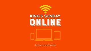 King's Church High Wycombe Sunday Meeting 25 July 2021