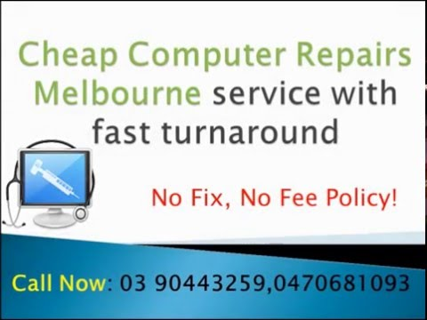 Cheap Computer Repairs Melbourne Services: NO FIX, NO FEE Policy