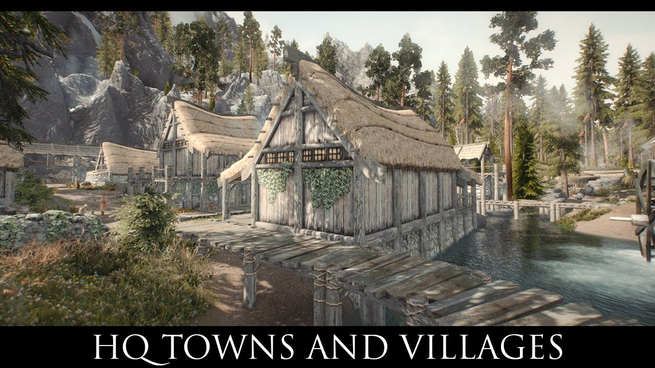 Skyrim Se Mods Hq Towns And Villages Youtube
