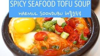 Spicy Seafood Soft Tofu Soup! Haemul Sundubu 해물순두부찌개