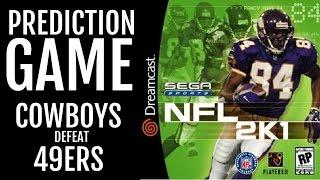 NFL 2K1 - SEGA DREAMCAST - PREDICTION GAME: Cowboys defeat 49ers