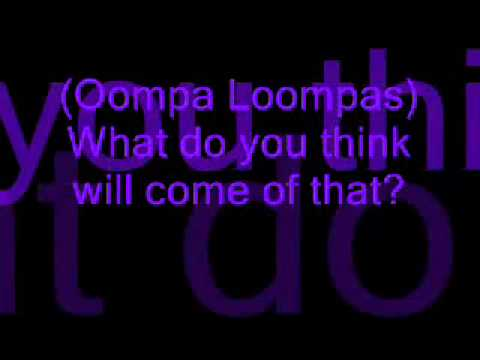 Oompa Loompa 1- Augustus (Willy Wonka Jr.)- Lyrics
