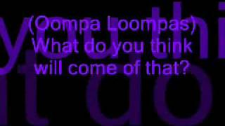 Oompa Loompa 1- Augustus (Willy Wonka Jr.)- Lyrics