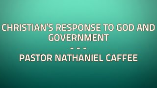 Christian's response to God and Government