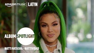 Natti Natasha I Nattividad Album Spotlight I Amazon Music