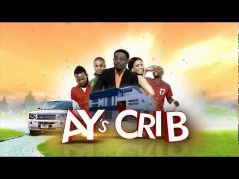 Ay's Crib - The Trailer Of Ay's Crib (Season One)