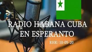 RADIO HABANA CUBA EN ESPERANTO / 10-05-2020