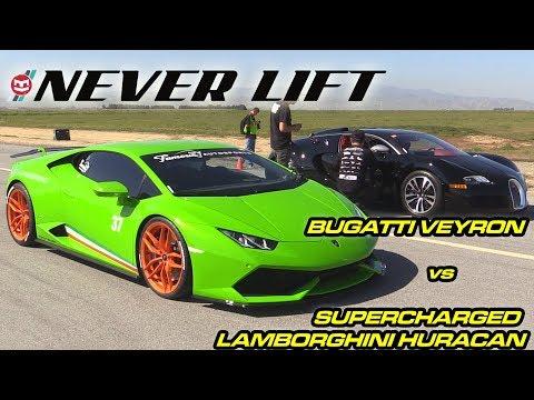 Bugatti Veyron vs Supercharged Lamborghini Huracan - 1/2 Mile Drag Race