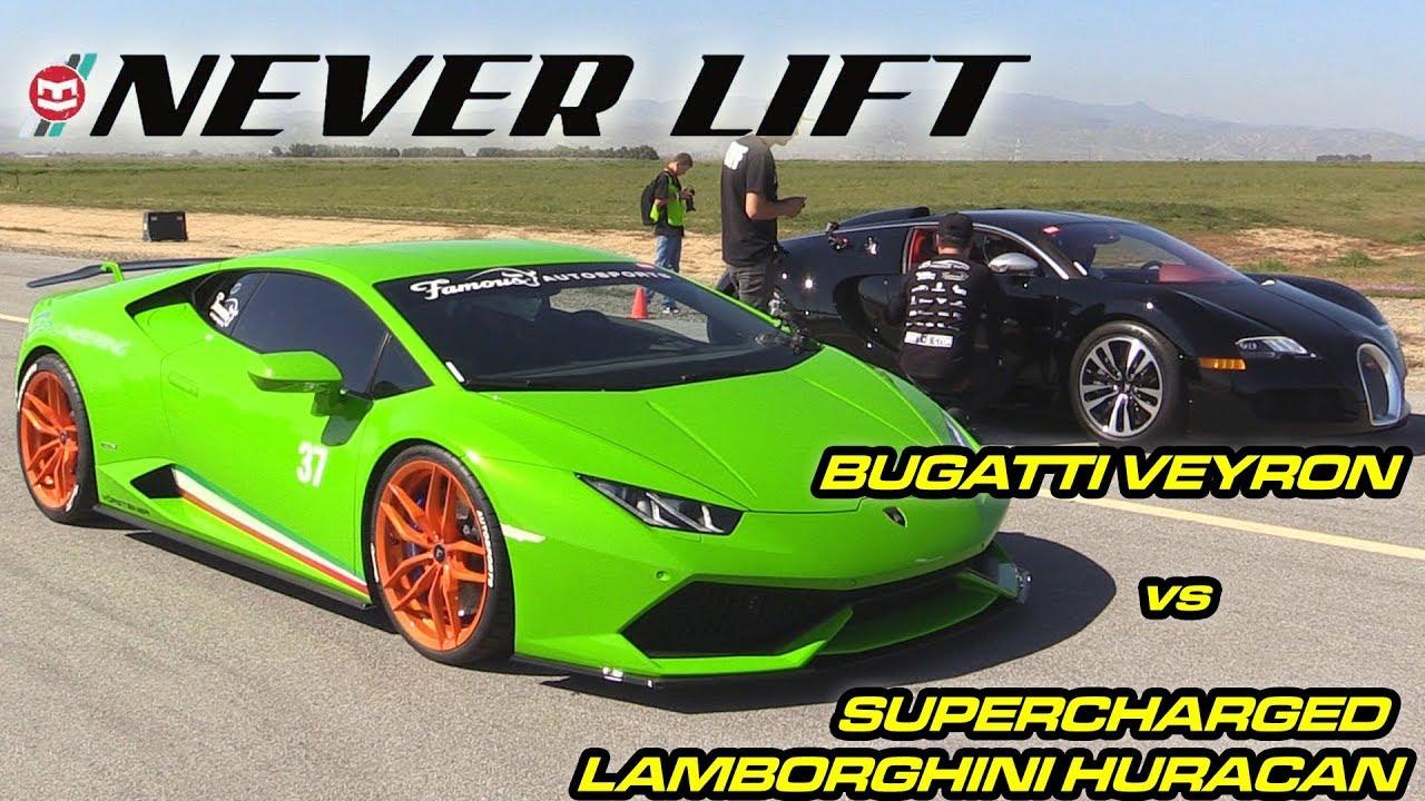 Bugatti Veyron Vs Supercharged Lamborghini Huracan 1 2 Mile Drag Race Turbo And Stance