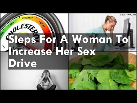 Not that how a woman can increase her sex drive the