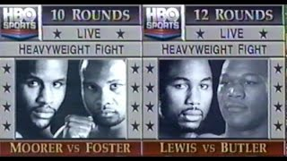 Moorer-Lewis Doubleheader, ENTIRE HBO PROGRAM